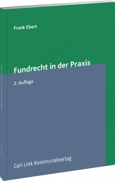Fundrecht in der Praxis