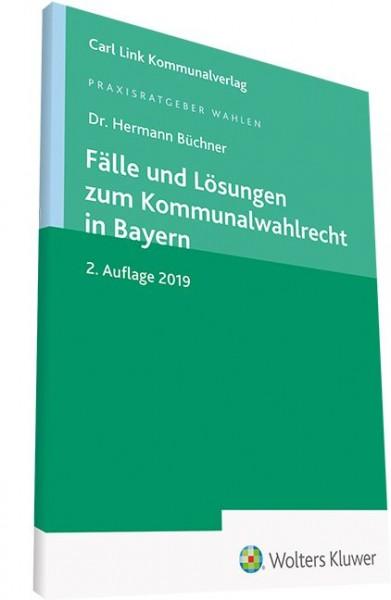 Fälle und Lösungen zum Kommunalwahlrecht in Bayern