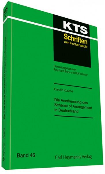 Die Anerkennung des Scheme of Arrangement in Deutschland (KTS 46)
