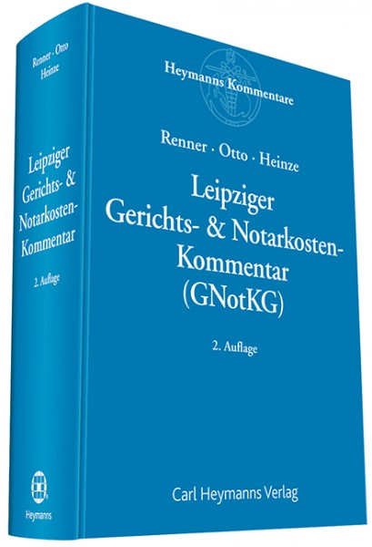 Leipziger Gerichts- & Notarkosten Kommentar