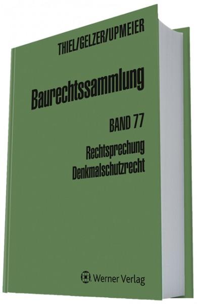 Baurechtssammlung Band 77