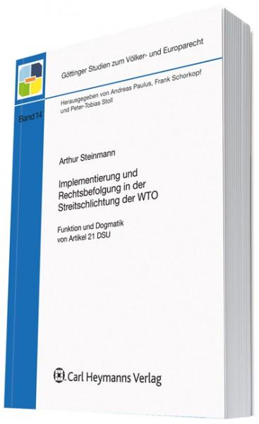 Implementierung und Rechtsbefolgung in der Streitschlichtung der WTO