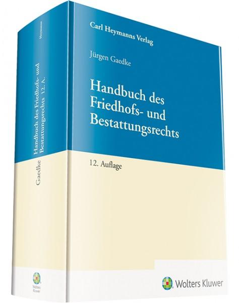 Gaedke Handbuch des Friedhofs- und Bestattungsrechts