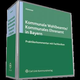 Kommunale Wahlbeamte / Kommunales Ehrenamt in Bayern - Kommentar