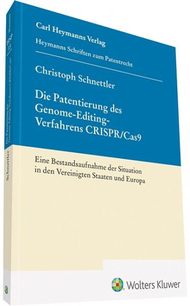 Die Patentierung des Genome-Editing-Verfahrens CRISPR / Cas9 (HSP 13)