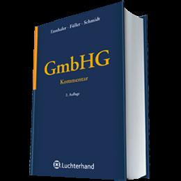 GmbHG - Kommentar zum GmbH-Gesetz