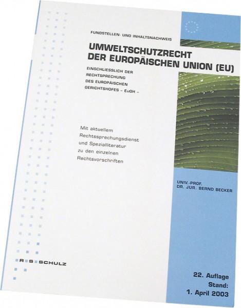 Fundstellen- und Inhaltsnachweis zum Umweltschutzrecht der Europäischen Union (EU)