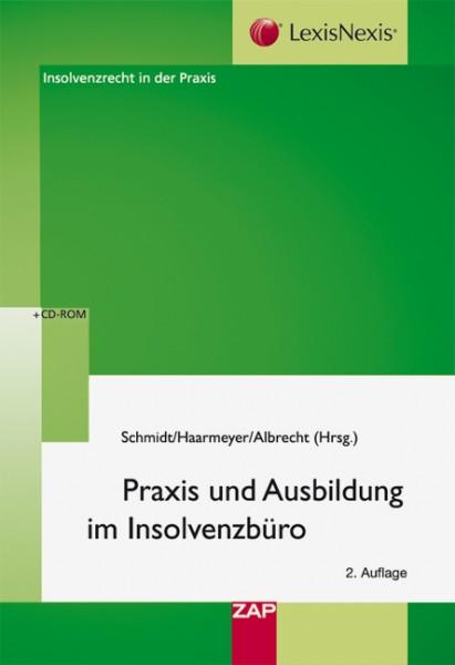 Praxis und Ausbildung im Insolvenzbüro