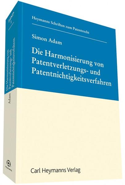 Die Harmonisierung von Patentverletzungs- und Patentnichtigkeitsverfahren (HSP 1)