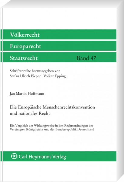 Europäische Menschenrechtskonvention und nationales Recht