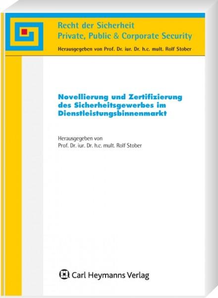 Novellierung und Zertifizierung des Sicherheitsgewerbes im Dienstleistungsbinnenmarkt