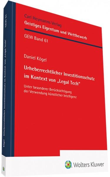 """Urheberrechtlicher Investitionsschutz im Kontext von """"Legal Tech"""""""