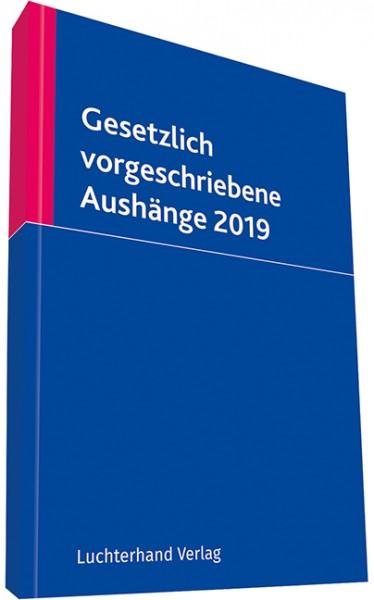 Gesetzlich vorgeschriebene Aushänge 2019