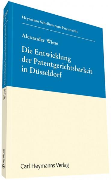 Die Entwicklung der Patentgerichtsbarkeit in Düsseldorf (HSP 3)