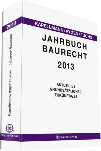 Jahrbuch Baurecht 2013